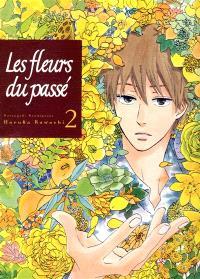 Les fleurs du passé : Natsuyuki Rendezvous. Volume 2