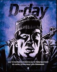 D-Day, à l'assaut de la forteresse Europe : les 12 meilleures histoires sur le Débarquement du comics britannique culte Commando