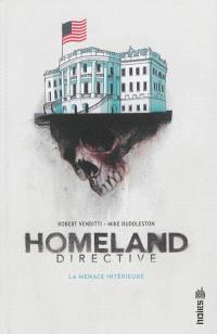 Homeland directive : la menace intérieure