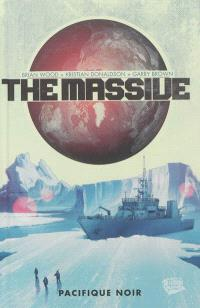 The Massive. Volume 1, Pacifique noir