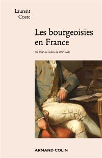 Les bourgeoisies en France : du XVIe au milieu du XIXe siècle