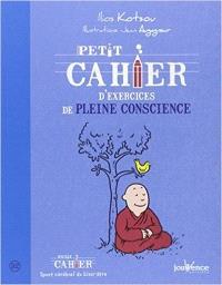 Petit cahier d'exercices de pleine conscience