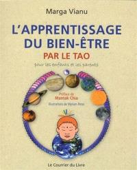 L'apprentissage du bien-être par le tao : pour les enfants et les parents