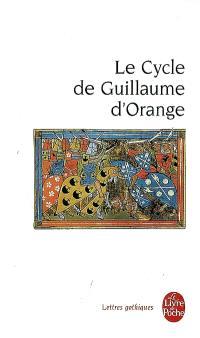 Le cycle de Guillaume d'Orange : anthologie