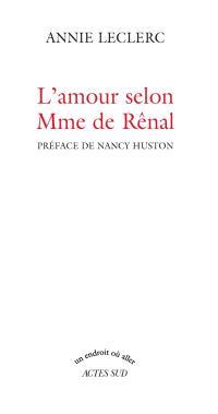 L'amour selon Mme de Rênal