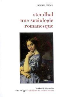 Stendhal, une sociologie romanesque
