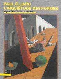 Paul Eluard : l'inquiétude des formes