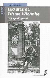 Lectures de Tristan L'Hermite : Le page disgracié