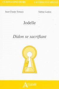 Jodelle, Didon se sacrifiant