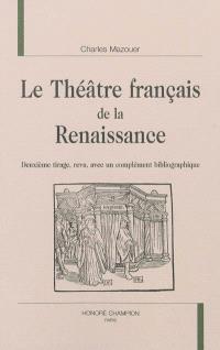 Le théâtre français de la Renaissance