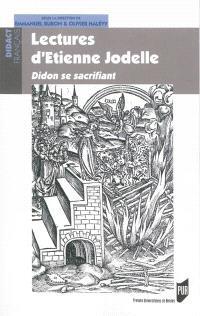 Lectures d'Etienne Jodelle : Didon se sacrifiant