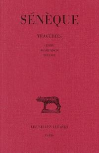 Tragédies. Volume 2, Oedipe; Agamemnon; Thyeste