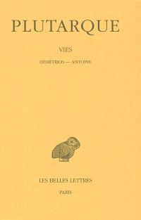 Vies. Volume 13, Démétrios-Antoine