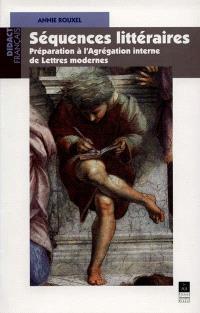 Séquences littéraires : préparation à l'agrégation interne de lettres modernes