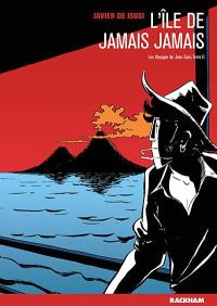 Les voyages de Jean Sans-Terre. Volume 2, L'île de jamais jamais