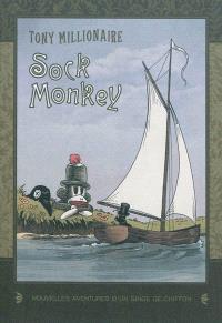 Sock Monkey : nouvelles aventures d'un singe de chiffon