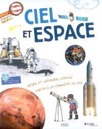Ciel et espace : rêver et découvrir l'espace, partir à la découverte du ciel