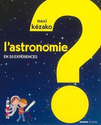 L'astronomie : en 20 expériences