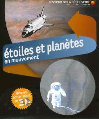 Etoiles et planètes en mouvement