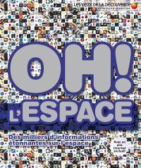 Oh ! L'espace
