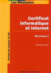 Permis de réussir le C2I : certificat informatique et Internet, C2i niveau 1