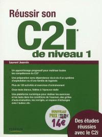 Réussir son C2i niveau 1