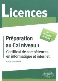 Préparation au C2i niveau 1 (Certificat de compétences en informatique et Internet)