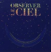Observer le ciel : le kit d'initiation à l'astronomie