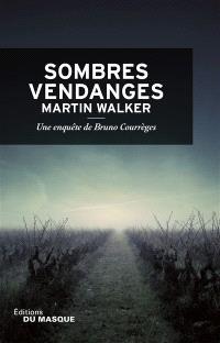 Une enquête de Bruno Courrèges, Sombres vendanges