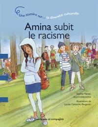 Amina subit le racisme  : une histoire sur... la diversité culturelle