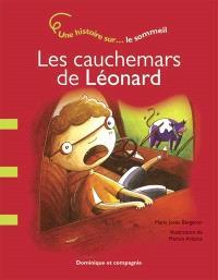 Les cauchemars de Léonard  : une histoire sur... le sommeil