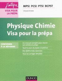 Physique chimie : visa pour la prépa MPSI, PCSI, PTSI, BCPST