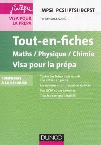 Tout-en-fiches maths, physique, chimie : visa pour la prépa MPSI, PCSI, PTSI, BCPST