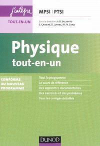Physique tout-en-un MPSI-PTSI : conforme au nouveau programme