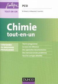 Chimie tout-en-un PCSI : conforme au nouveau programme