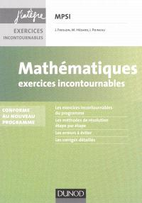 Mathématiques : exercices incontournables MPSI