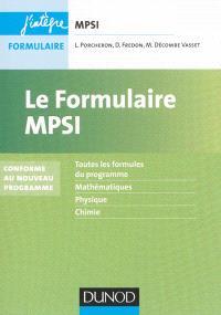 Le formulaire MPSI : toutes les formules du programme, mathématiques, physique, chimie