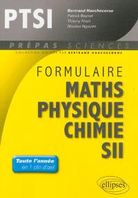 Formulaire PTSI : maths, physique, chimie, SII