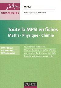 Toute la MPSI en fiches : maths, physique, chimie : conforme au nouveau programme