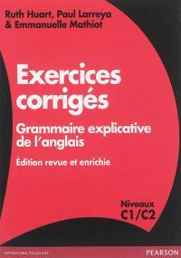 Exercices : grammaire explicative de l'anglais : niveaux C1-C2