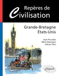 Repères de civilisation : Grande-Bretagne, Etats-Unis