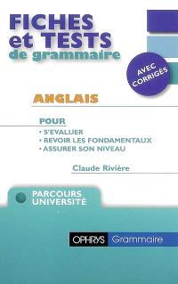 Fiches et tests de grammaire, anglais : avec corrigés : parcours université