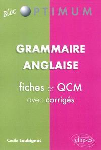 Grammaire anglaise : fiches et QCM avec corrigés