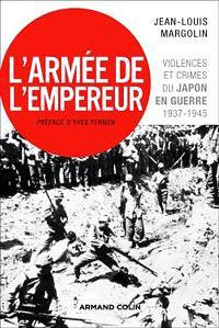 L'armée de l'empereur : violences et crimes du Japon en guerre, 1937-1945