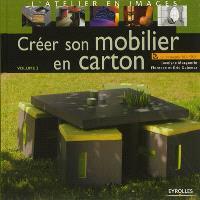 Créer son mobilier en carton. Volume 3