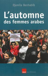 L'automne des femmes arabes : essai