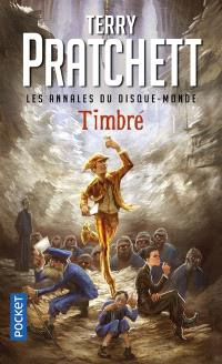 Les annales du Disque-monde. Volume 29, Timbré