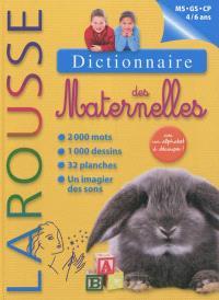 Dictionnaire des maternelles : MS, GS, CP, 4-6 ans