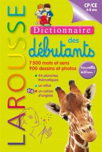 Larousse des débutants : dictionnaire 6-8 ans, CP-CE