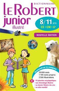 Le Robert junior illustré : dictionnaire 8-11 ans, CE-CM-6e